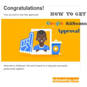 How to Get Google AdSense Account Approval