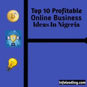 Profitable Online business ideas in Nigeria