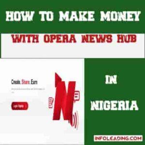 How to make money with opera news hub